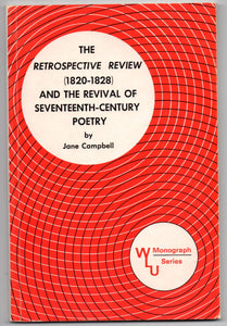 The Retrospective Review (1820-1828) and the Revival of Seventeenth-Century Poetry