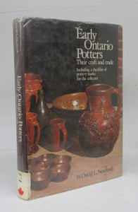 Early Ontario Potters: Their craft and trade. Including a checklist of pottery marks for the collector