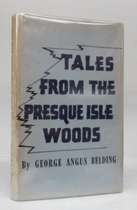Tales From the Presque Isle Woods