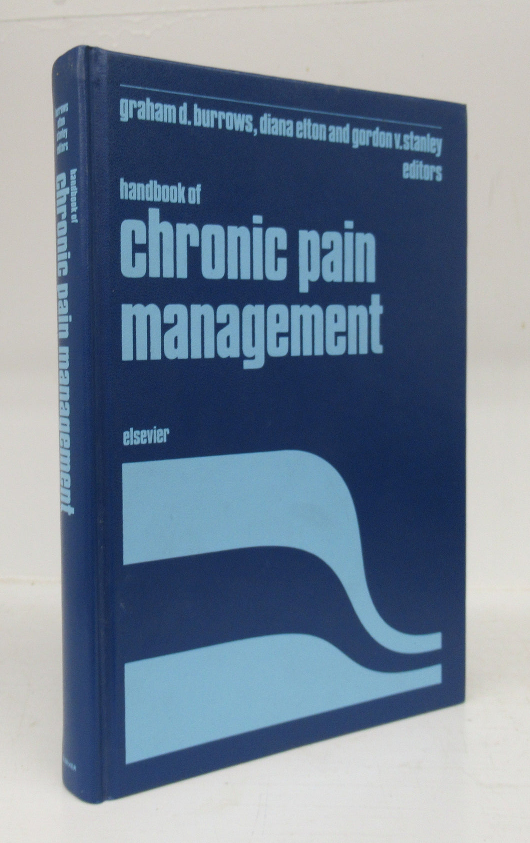 Handbook of chronic pain managment