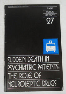 Sudden Death in Psychiatric Patients: The Role of Neuroleptic Drugs