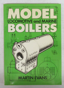 Model Locomotive and Marine Boilers