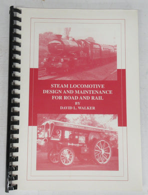 Steam Locomotive Design and Maintenance for Road and Rail