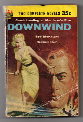 Downwind; A Rage To Kill