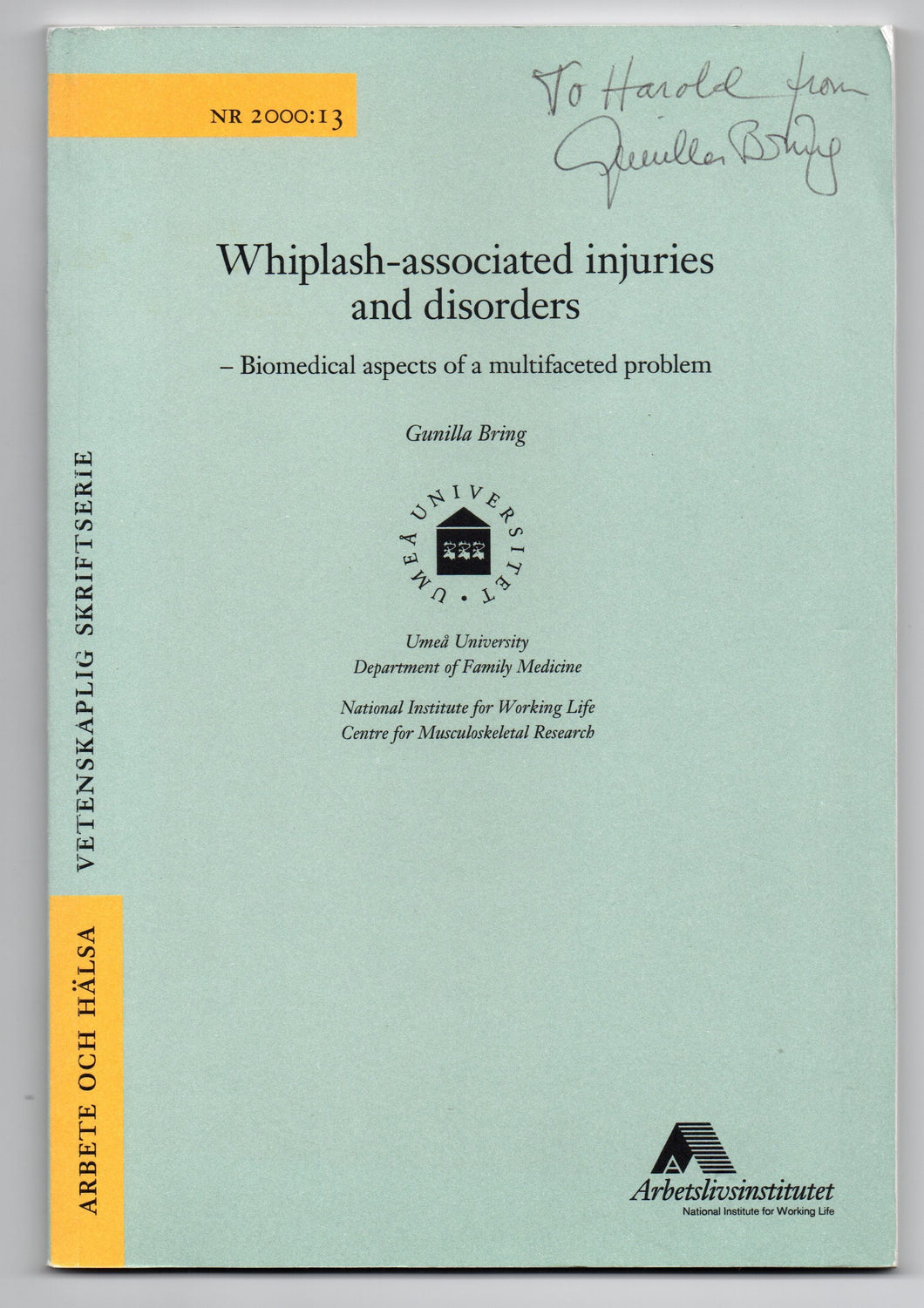 Whiplash-associated injuries and disorders - biomedical aspects of a multifaceted problem