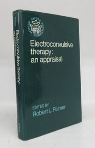Electroconvulsive therapy: an appraisal