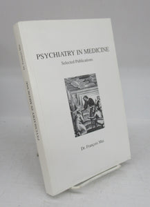 Psychiatry in Medicine: Selected Publications
