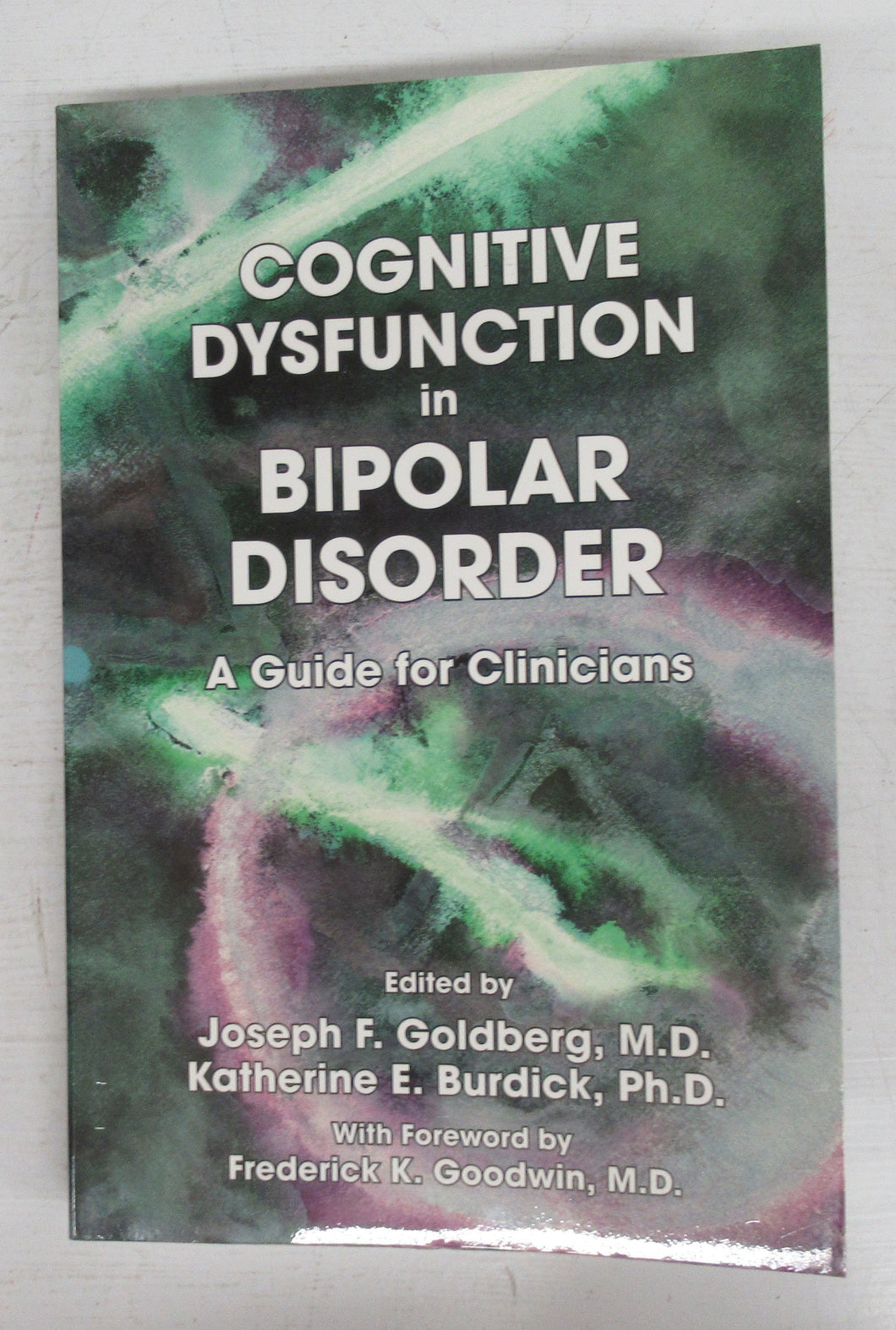 Cognitive Dysfunction in Bipolar Disorder: A Guide for Clinicians