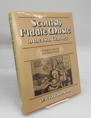 Scottish Fiddle Music in the 18th Century: A musical collection and historical study