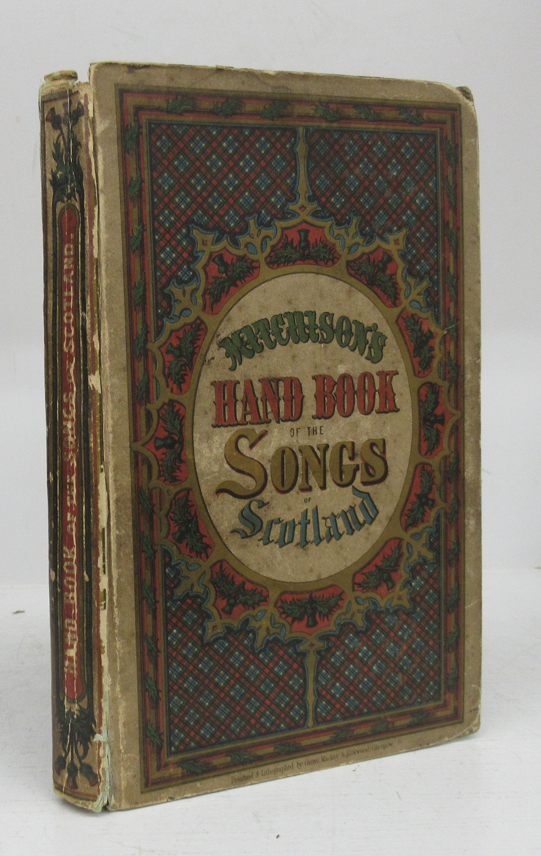Hand-book of the Songs of Scotland, With Illustrations, Descriptive and Historical Notes