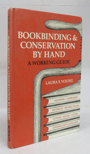 Bookbinding & Conservation by Hand: A Working Guide