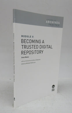 Becoming a Trusted Digital Repository