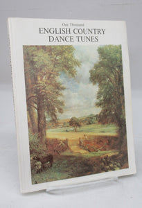 One Thousand English Country Dance Tunes