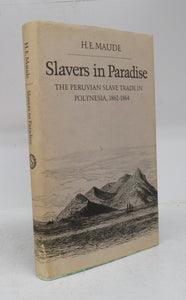Slavers in Paradise: The Peruvian Slave Trade in Polynesia, 1862-1864