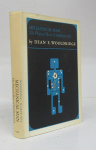 Mechanical Man: The Physical Basis of Intelligent Life