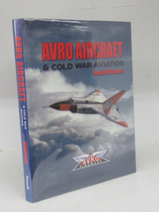 Avro Aircraft & Cold War Aviation