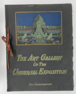 The Art Gallery of the Universal Exposition, Illustrated with Three Hundred Photo-Engravings of Paintings and Sculpture