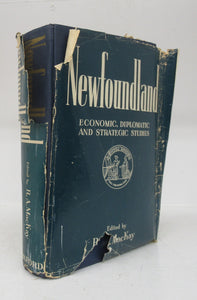 Newfoundland: Economic, Diplomatic and Strategic Studies