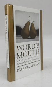 Word of Mouth: Body Language in Katherine Mansfield & Virginia Woolf
