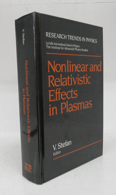 Nonlinear and Relativistic Effects in Plasmas