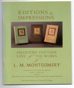 Editions & Impressions: Collectors and Their Love of the Works of L. M. Montgomery