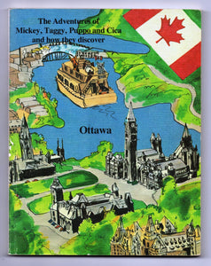 The Adventures of Mickey, Taggy, Puppo and Cica and how they discover Ottawa