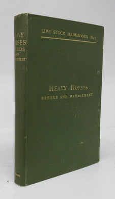 Heavy Horses. Breeds and Management