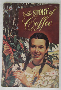 The Story of Coffee