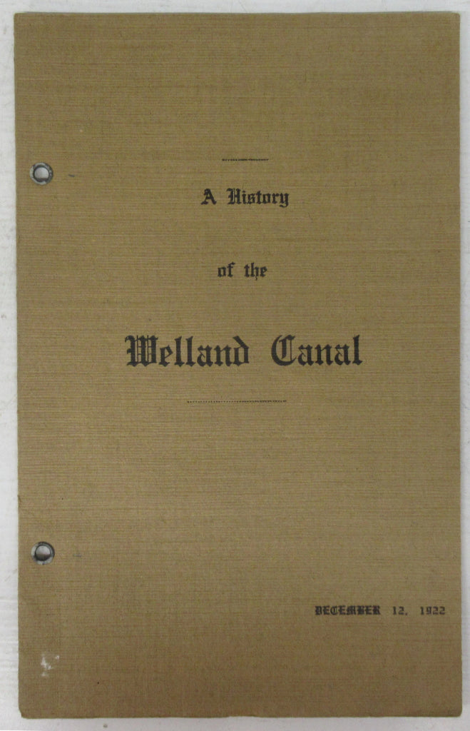 A History of the Welland Canal