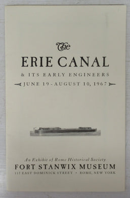 The Erie Canal & Its Early Engineers. June 19-August 10, 1967