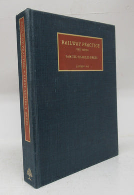 Railway Practice. First Series. A Reproduction of the Copy in the British Library