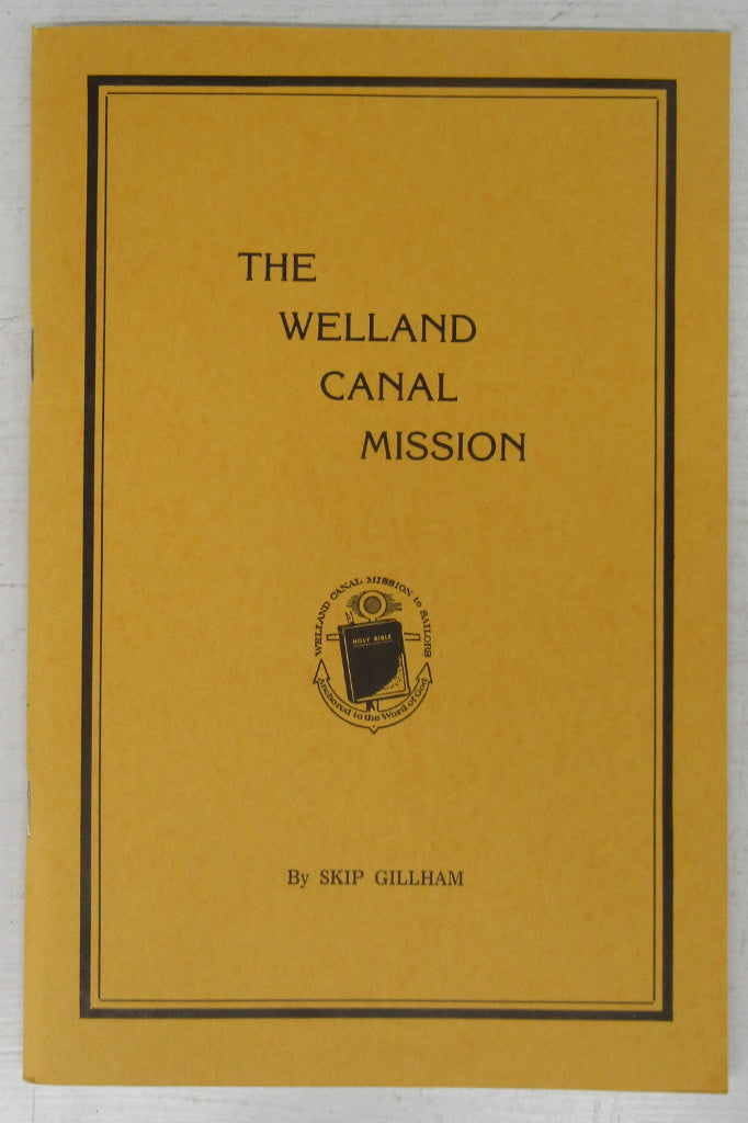 The Welland Canal Mission