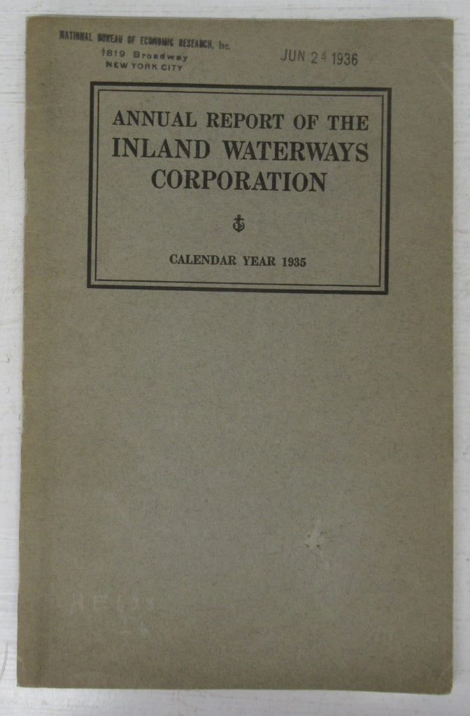 Annual Report of the Inland Waterways Corporation to the Secretary of War, Calendar Year 1935