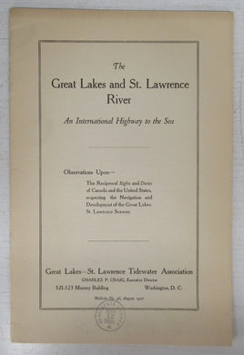 The Great Lakes and St. Lawrence River: An International Highway to the Sea