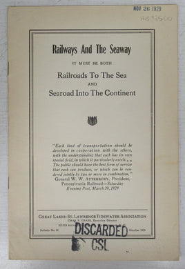 Railways And The Seaway: It must be both Railroads To The Sea and Searoad Into The Continent