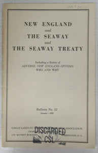 New England and The Seaway and The Seaway Treaty: Including a Review of Adverse New England Opinion, Who and Why