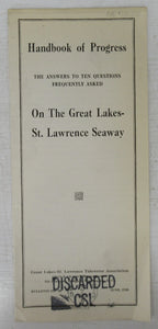Handbook of Progress: The Answers to Ten Questions Frequestly Asked On the Great Lakes-St. Lawrence Seaway