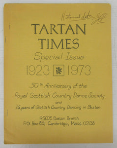 Tartan Times Special Issue 1923-1973: 50th Anniversary of the Royal Scottish Country Dance Society and 25 years of Scottish Country Dancing in Boston