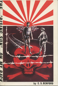 The 'Rising Sun' On My Back: A Personal Account of War 1939-1945