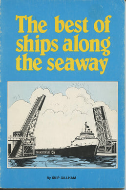 The best of ships along the seaway