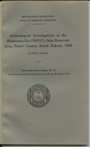 Archeological Investigations at the Hosterman Site (39PO7), Oahe Reservoir Area, Potter County, South Dakota, 1956