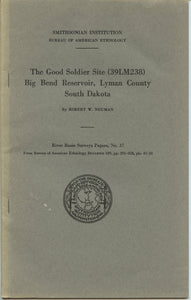 The Good Soldier Site (39LM238) Big Bend Reservoir, Lyman County, South Dakota