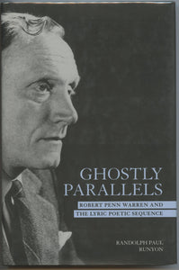 Ghostly Parallels: Robert Penn Warren and the Lyric Poetic Sequence