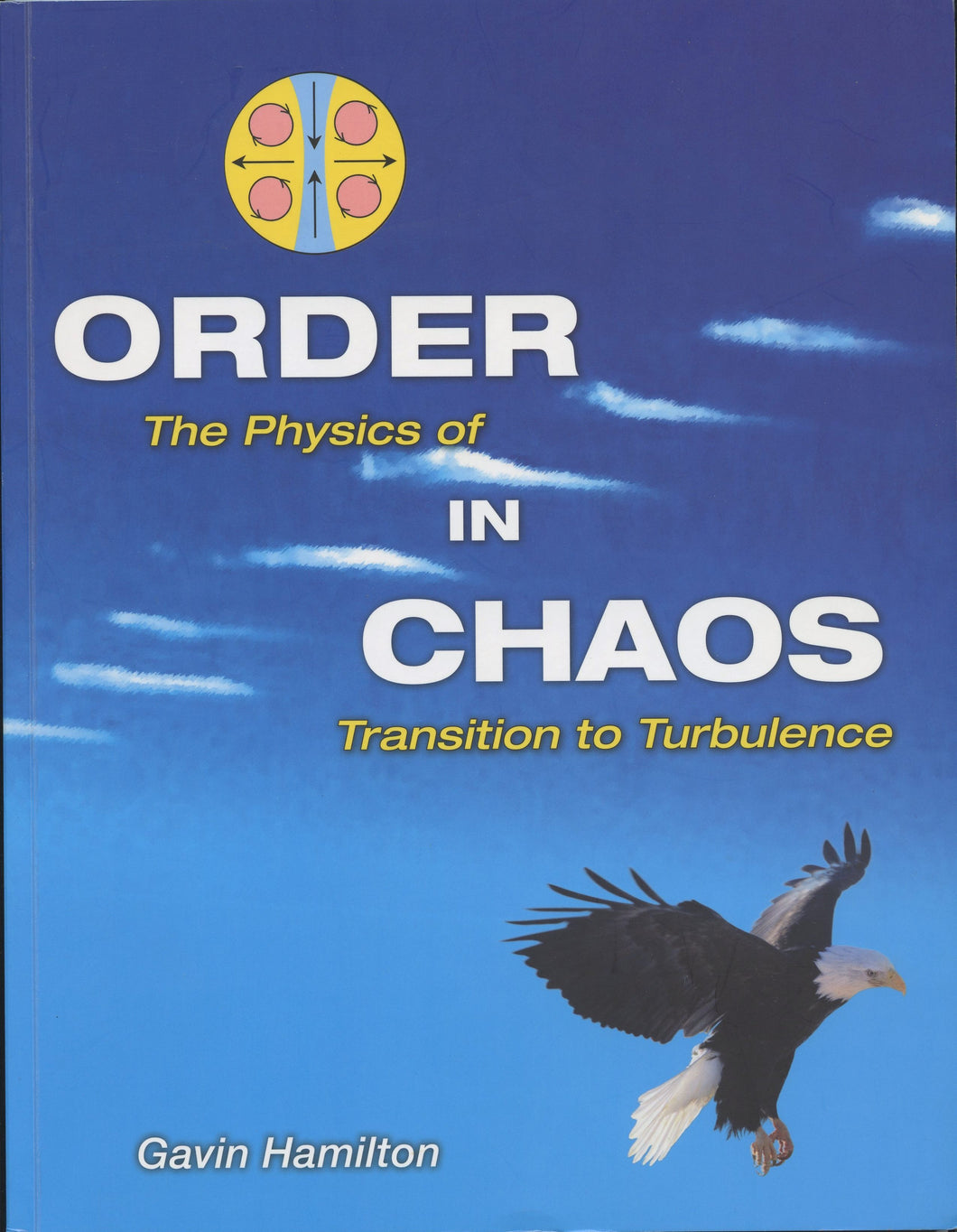 Order in Chaos: The Physics of Transition to Turbulence