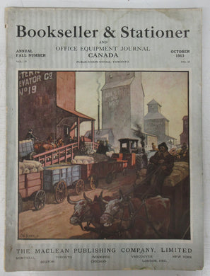 Bookseller & Stationer and Office Equipment Journal Canada, October 1913