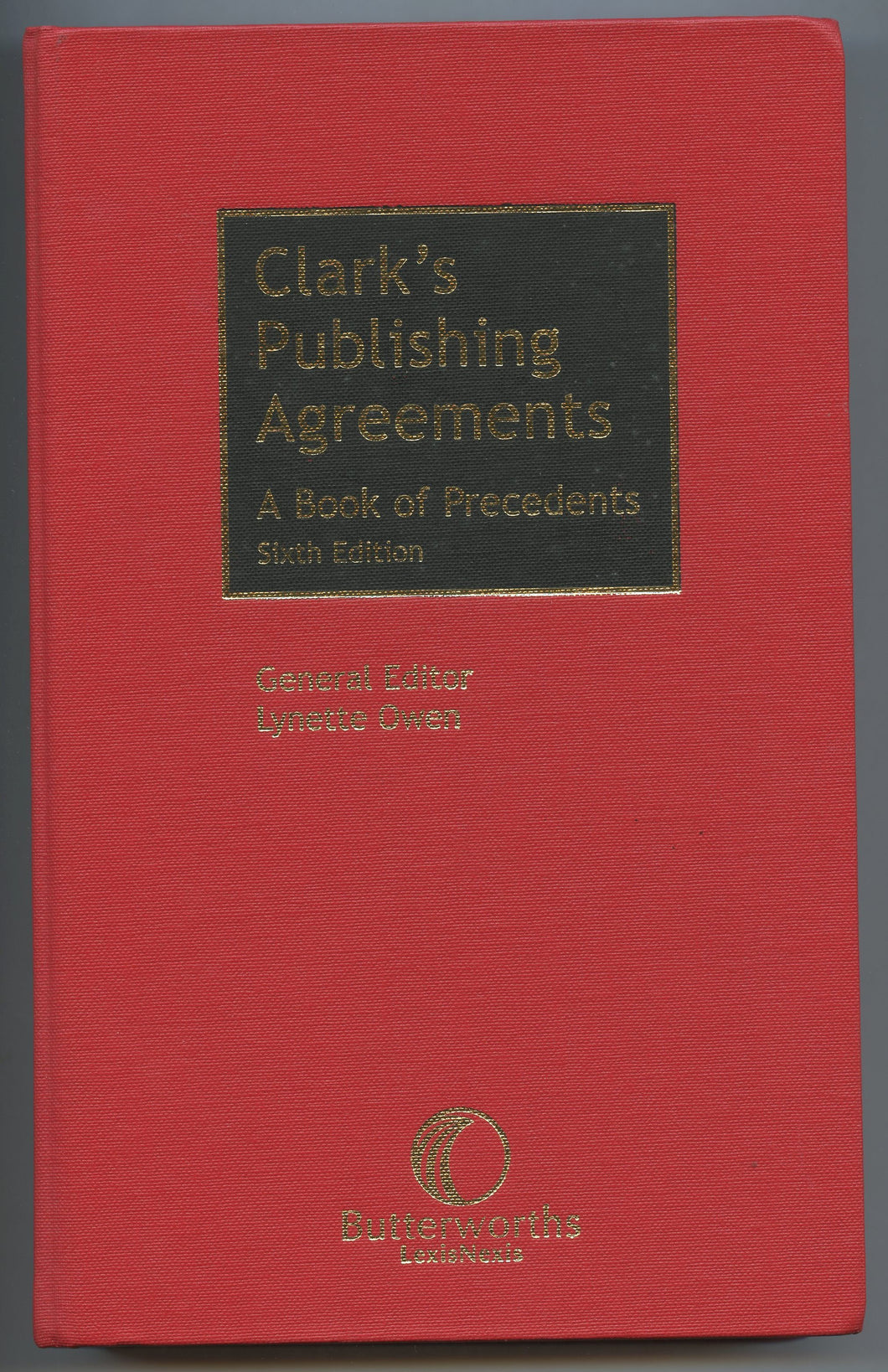 Clark's Publishing Agreements: A Book of Precedents