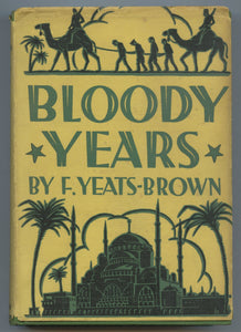 Bloody Years: A Decade of Plot and Counter-Plot by the Golden Horn