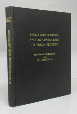 Senso-Motor Study and Its Application to Violin Playing