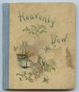 Heavenly Dew: Selections from Various Authors