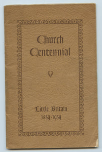Church Centennial: Little Britain 1839-1939